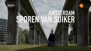 Amsterdam, Sporen van suiker
