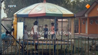 2Doc: Waiting for the Sun