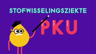 Weet Wat Ik Heb: Wat is PKU?