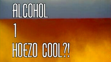 Alcohol: Hoezo cool?