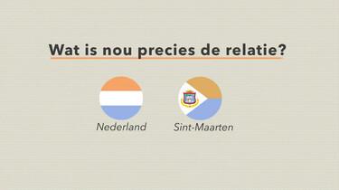 Wat is de relatie tussen Nederland en Sint-Maarten?