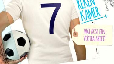 De Rekenkamer in de klas: Wat kost een voetbalshirt?