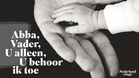 Afbeelding bij lied: Abba Vader