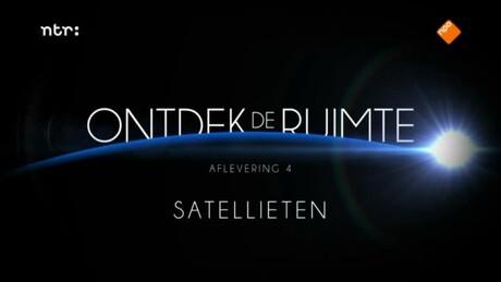 Ontdek de ruimte met André Kuipers | Satellieten