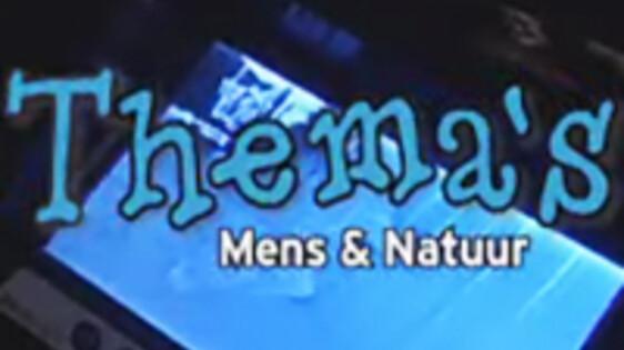 Thema's Mens & Natuur