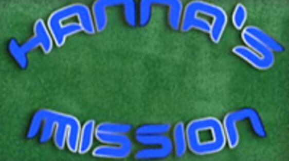 Hanna's mission