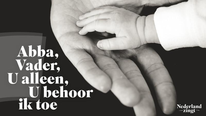 Nederland Zingt lied delen: Abba Vader