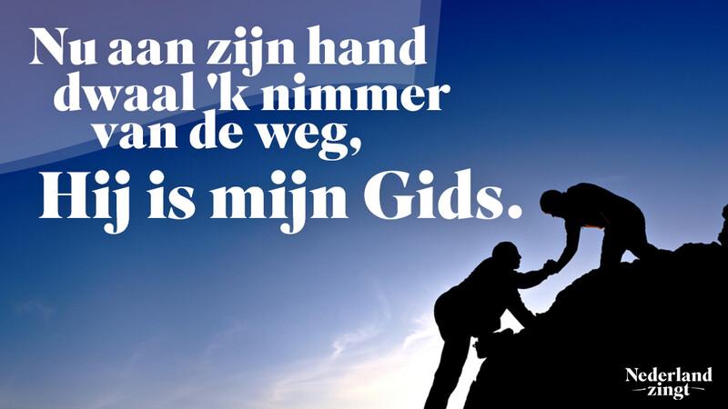 Nederland Zingt lied delen: Wees mijn leidsman