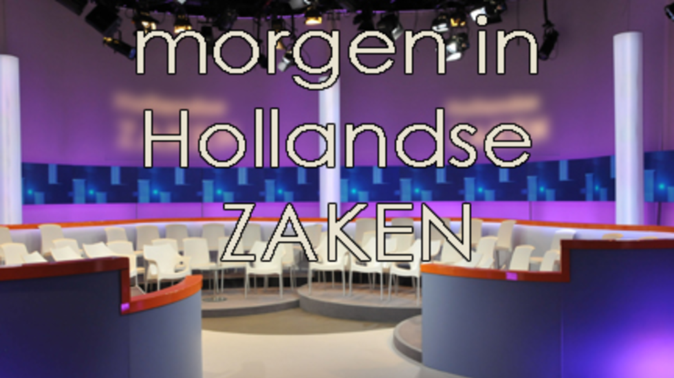 Morgen in Hollandse Zaken