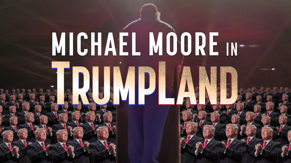 Michael Moore In Trumpland - Michael Moore In Trumpland