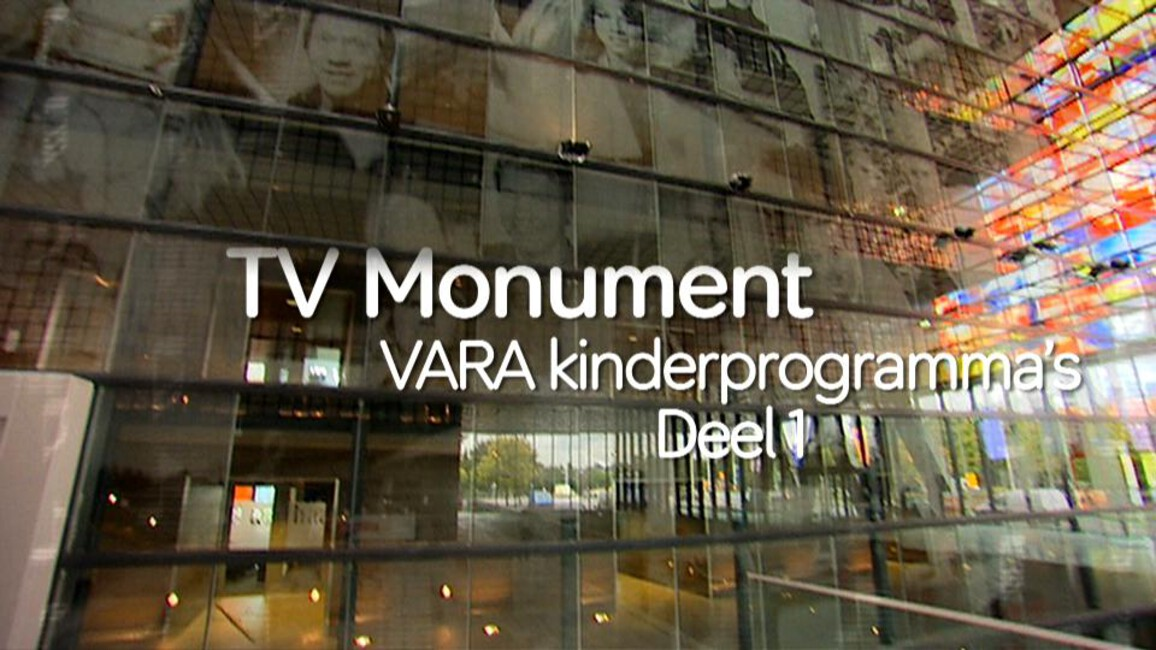 Tv Monument - Seizoen 12 Afl. 15 - Vara Kinderprogramma's (1/2)
